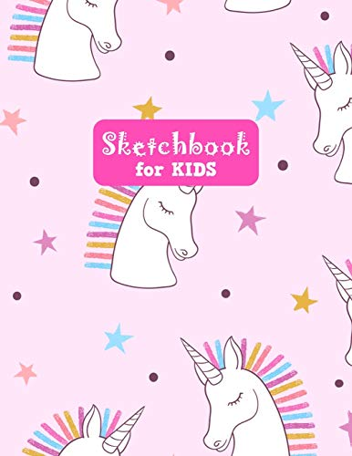 Sketchbook for Kids: Unicorn Large Sketch Book for Sketching, Drawing, Creative Doodling Notepad and Activity Book - Birthday and Christmas Gift Ideas ... Girls, Teens and Women - Lilly Design # 0074