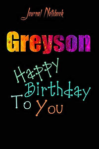 Greyson: Happy Birthday To you Sheet 9x6 Inches 120 Pages with bleed - A Great Happy birthday Gift