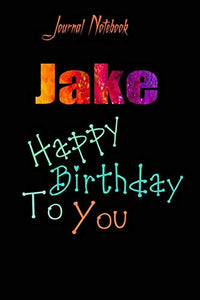 Jake: Happy Birthday To you Sheet 9x6 Inches 120 Pages with bleed - A Great Happybirthday Gift