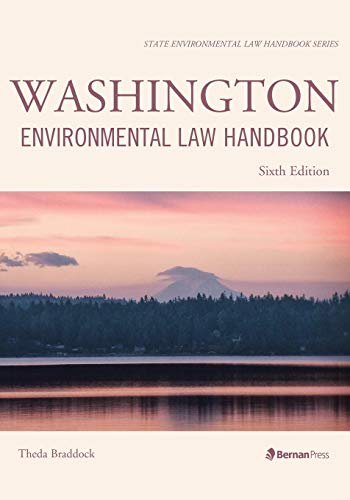 Washington Environmental Law Handbook (State Environmental Law Handbooks)