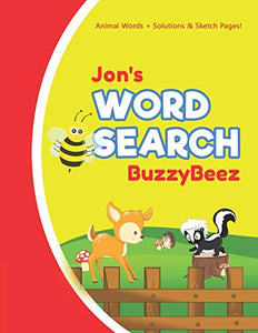 Jon's Word Search: Animal Creativity Activity & Fun for Creative Kids | Solve a Zoo Safari Farm Sea Life Wordsearch Puzzle Book + Draw & Sketch ... Letter Spelling Memory & Logic Skills