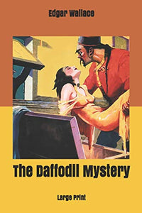 The Daffodil Mystery: Large Print