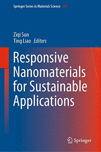 Responsive Nanomaterials for Sustainable Applications (Springer Series in Materials Science (297))