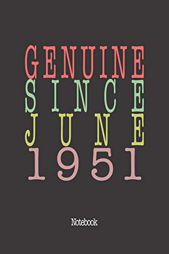 Genuine Since June 1951: Notebook