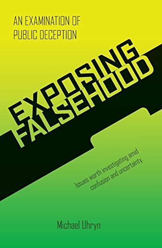 Exposing Falsehood: An Examination of Public Deception