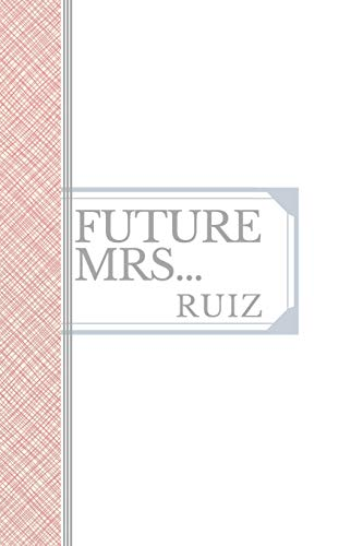 RUIZ: Future Mrs Ruiz: 90 page sketchbook 6x9