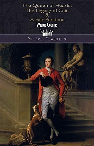 The Queen of Hearts, The Legacy of Cain & A Fair Penitent (Prince Classics)