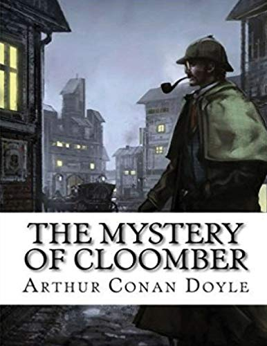 The Mystery of Cloomber (Annotated)