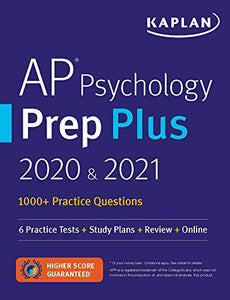 AP Psychology Prep Plus 2020 & 2021: 6 Practice Tests + Study Plans + Review + Online (Kaplan Test Prep)
