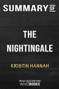 Summary of The Nightingale: A Novel: Trivia/Quiz for Fans