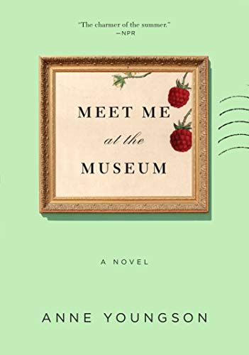 Meet Me at the Museum: A Novel