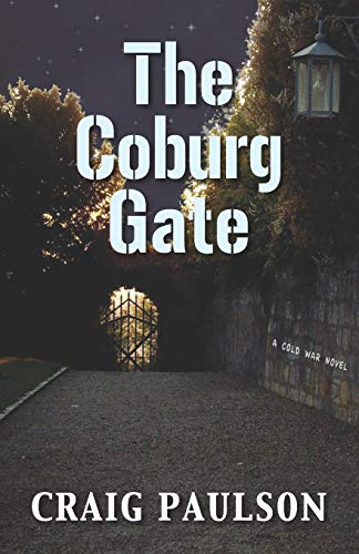 The Coburg Gate: A Cold War Novel