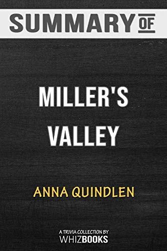 Summary of Miller's Valley: A Novel : Trivia/Quiz for Fans