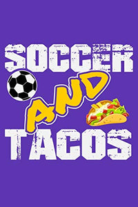 "Soccer and Tacos: 6"" x 9"" Log Notebook for Soccer Coaches, 100 pages, Purple"