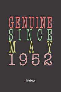 Genuine Since May 1952: Notebook