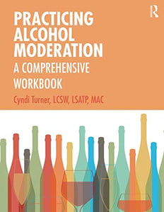 Practicing Alcohol Moderation