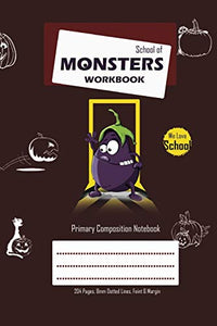 School of Monsters Workbook, A5 Size, Wide Ruled, White Paper, Primary Composition Notebook, 102 Sheets (Coffee)
