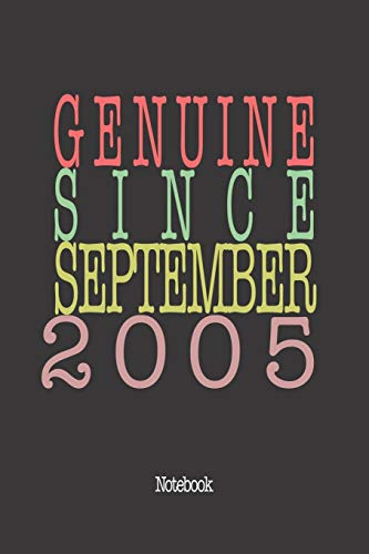 Genuine Since September 2005: Notebook