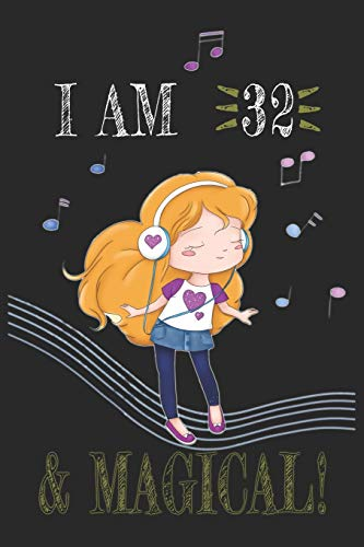 I AM 33 and Magical !! Girly Music sheet book: A sheet music For Girly Music  Lovers , Birthday & Christmas Present For Girly Music Lovers ,33 years old Gifts