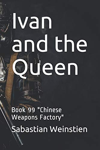 Ivan and the Queen: Book 99