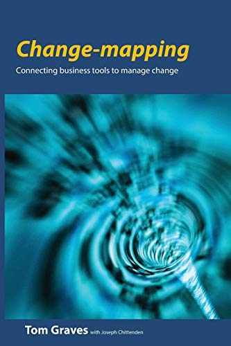 Change-mapping: Connecting business tools to manage change