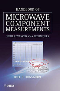 Handbook of Microwave Component Measurements: with Advanced VNA Techniques
