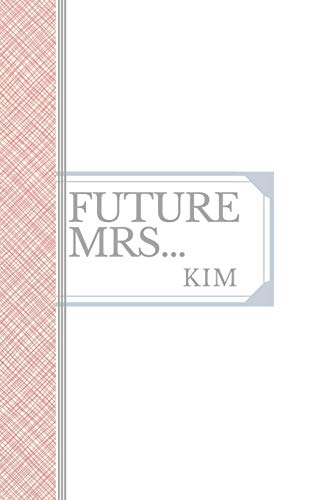 KIM: Future Mrs Kim: 90 page sketchbook : 6x9
