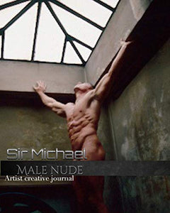 Iconic Male Nude sir Michael Huhn creative Blank journal
