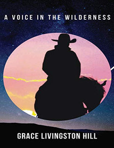 A Voice in the Wilderness (Annotated)