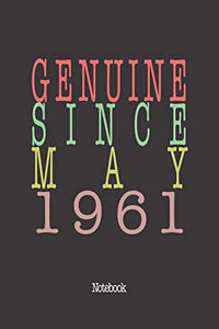 Genuine Since May 1961: Notebook
