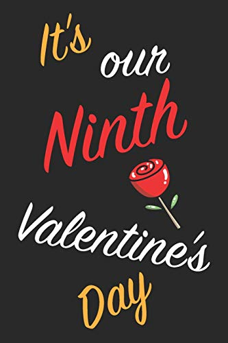 It's Our Ninth Valentine's Day: Questions About Me, You and our Relationship | Questions to Grow your Relationship | Valentine's Day Gift Book for Couples, Wife, Husband, Girlfriend and Boyfriend