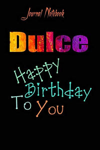 Dulce: Happy Birthday To you Sheet 9x6 Inches 120 Pages with bleed - A Great Happybirthday Gift
