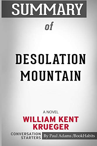 Summary of Desolation Mountain: A Novel by William Kent Krueger: Conversation Starters