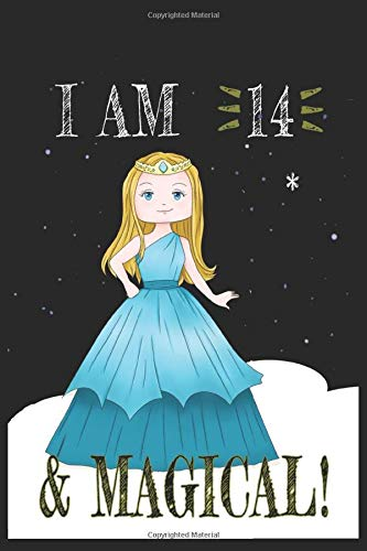 I AM 15 and Magical !! Princess Notebook: A NoteBook For Princess  Lovers , Birthday & Christmas Present For Princess Lovers ,14 years old Gifts