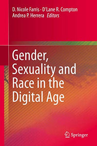 Gender, Sexuality and Race in the Digital Age