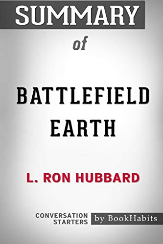 Summary of Battlefield Earth by L. Ron Hubbard: Conversation Starters