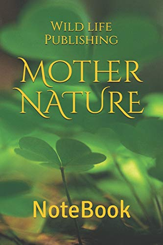 Mother NATURE: NoteBook