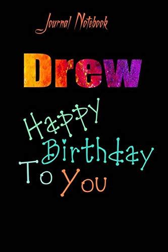 Drew: Happy Birthday To you Sheet 9x6 Inches 120 Pages with bleed - A Great Happybirthday Gift