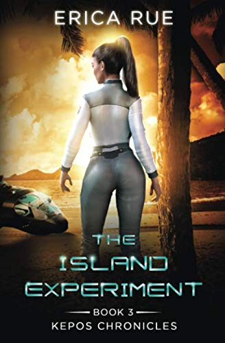 The Island Experiment (Kepos Chronicles)