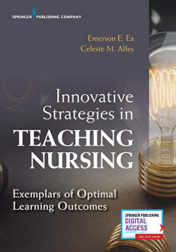 Innovative Strategies in Teaching Nursing: Exemplars of Optimal Learning Outcomes