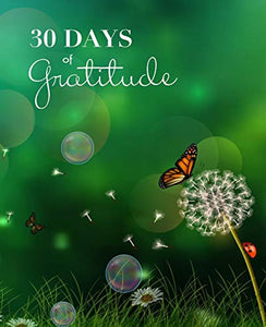 30 Days of Gratitude: A Simple Guided Journal Notebook for Adults and Adolescents