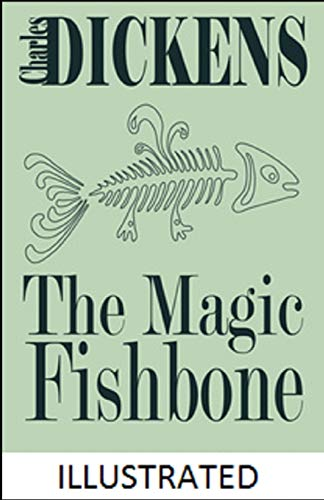 The Magic Fishbone Illustrated