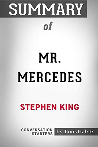 Summary of Mr. Mercedes by Stephen King: Conversation Starters
