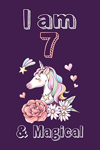 I am 7 & Magical Sketchbook: Birthday Gift for Girls, Sketchbook for Unicorn Lovers