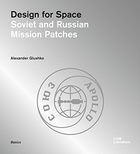 Design for Space: Soviet and Russian Mission Patches