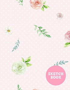 Sketch Book: Simple Note Pad for Drawing, Writing, Painting, Sketching or Doodling - Art Supplies for Kids, Boys, Girls, Teens Who Wants to Learn How to Draw - Vol. 0003