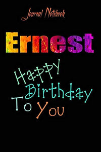 Ernest: Happy Birthday To you Sheet 9x6 Inches 120 Pages with bleed - A Great Happy birthday Gift