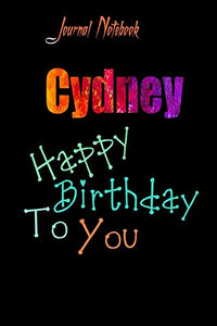 Cydney: Happy Birthday To you Sheet 9x6 Inches 120 Pages with bleed - A Great Happy birthday Gift