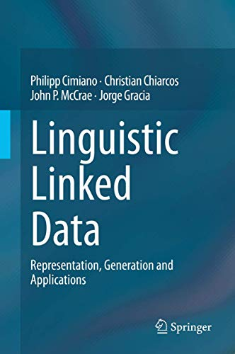 Linguistic Linked Data: Representation, Generation and Applications