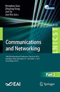 Communications and Networking: 14th EAI International Conference, ChinaCom 2019, Shanghai, China, November 29 – December 1, 2019, Proceedings, Part II ... and Telecommunications Engineering (313))